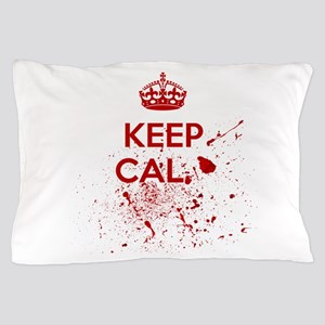 Keep Calm Blood Pillow Case