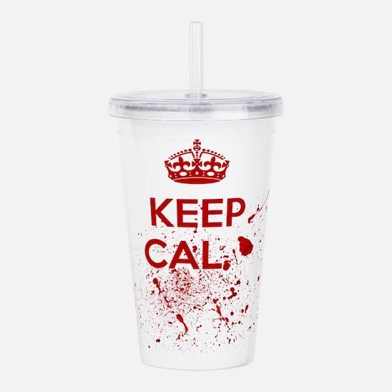 Keep Calm Blood Acrylic Double-wall Tumbler