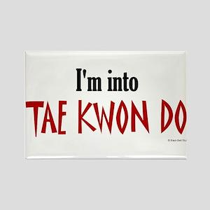 I'm Into Tae Kwon Do Rectangle Magnet