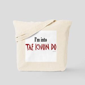 I'm Into Tae Kwon Do Tote Bag