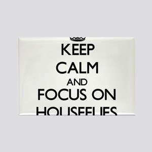 Keep Calm by focusing on Houseflies Magnets