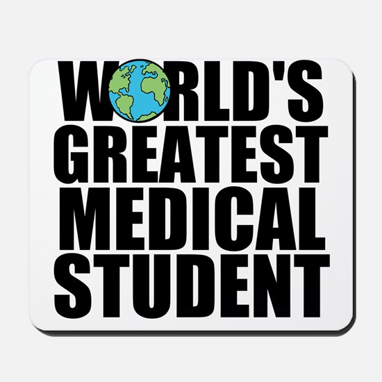 World's Greatest Medical Student Mousepad
