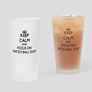 Keep Calm by focusing on Matzo Ball Drinking Glass
