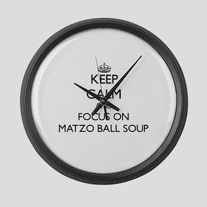 Keep Calm by focusing on Matzo Ba Large Wall Clock