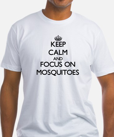 Keep Calm by focusing on Mosquitoes T-Shirt