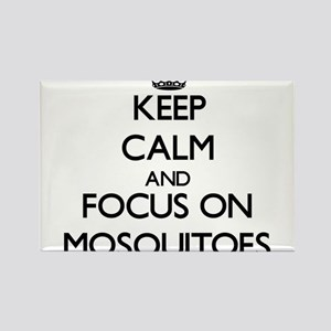 Keep Calm by focusing on Mosquitoes Magnets