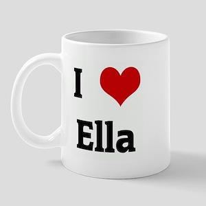I Love Ella Mug