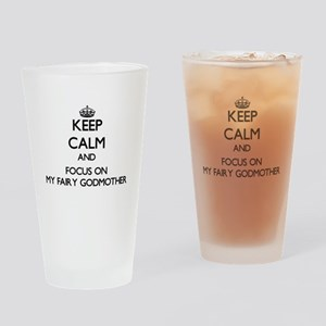 Keep Calm by focusing on My Fairy G Drinking Glass