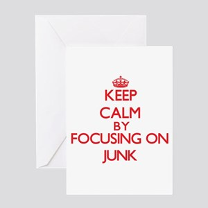 Keep Calm by focusing on Junk Greeting Cards