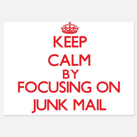Keep Calm by focusing on Junk Mail Invitations
