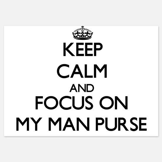 Keep Calm by focusing on My Man Purse Invitations