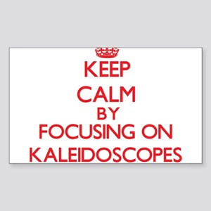 Keep Calm by focusing on Kaleidoscopes Sticker