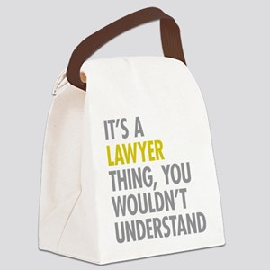 Its A Lawyer Thing Canvas Lunch Bag