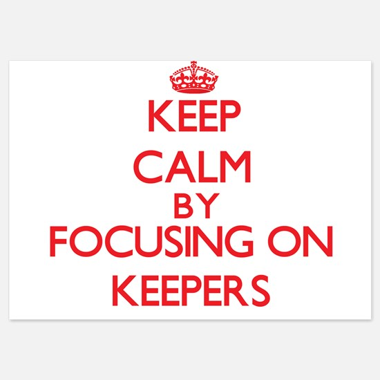 Keep Calm by focusing on Keepers Invitations