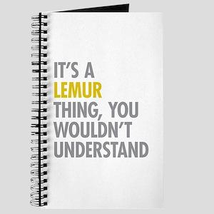 Its A Lemur Thing Journal
