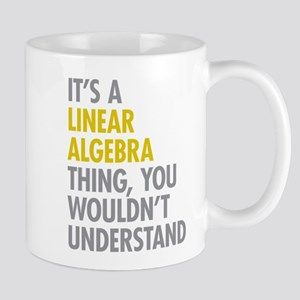 Linear Algebra Thing Mug