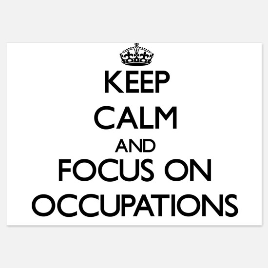 Keep Calm by focusing on Occupations Invitations