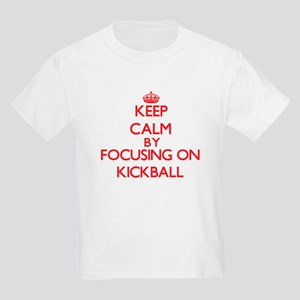 Keep Calm by focusing on Kickball T-Shirt