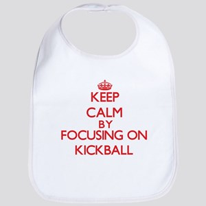 Keep Calm by focusing on Kickball Bib