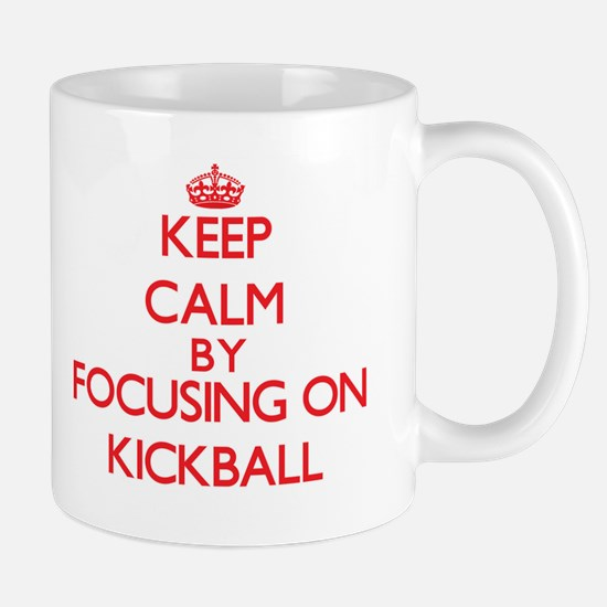 Keep Calm by focusing on Kickball Mugs