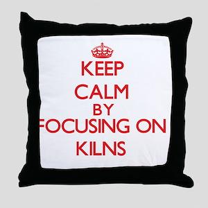 Keep Calm by focusing on Kilns Throw Pillow