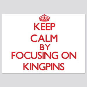 Keep Calm by focusing on Kingpins Invitations