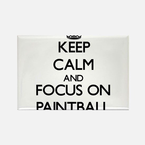 Keep Calm by focusing on Paintball Magnets