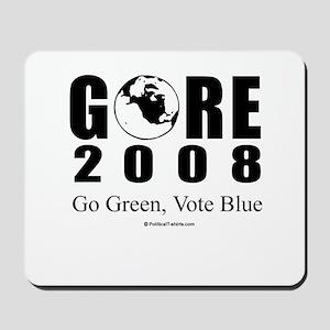 Gore 2008: Go Green, Vote Blue Mousepad