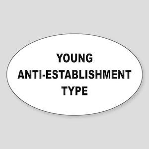 Young Anti-Establishment Oval Sticker
