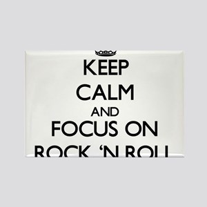 Keep Calm by focusing on Rock 'N Roll Magnets