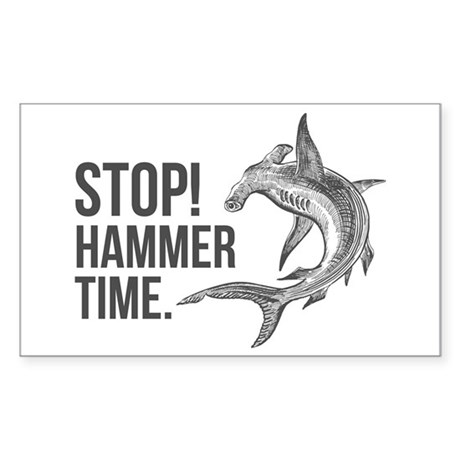 Stop! Hammer time! Sticker