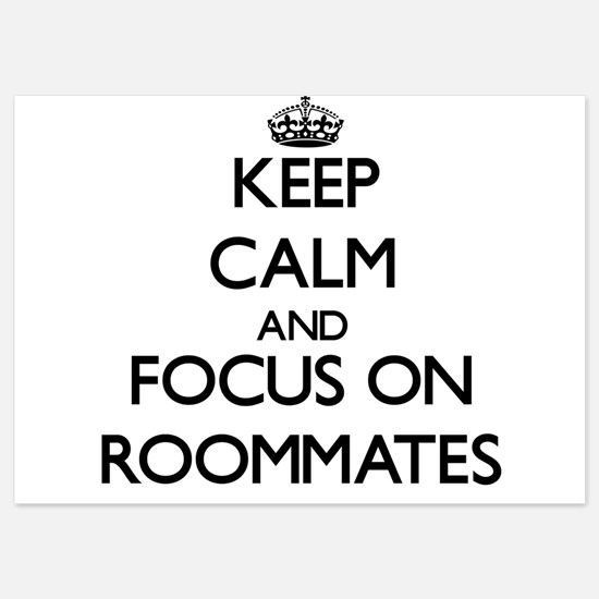 Keep Calm by focusing on Roommates Invitations