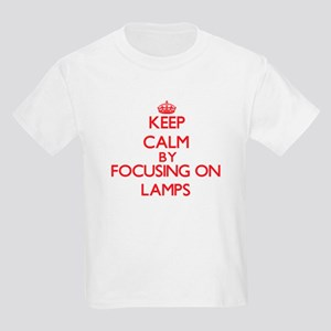 Keep Calm by focusing on Lamps T-Shirt