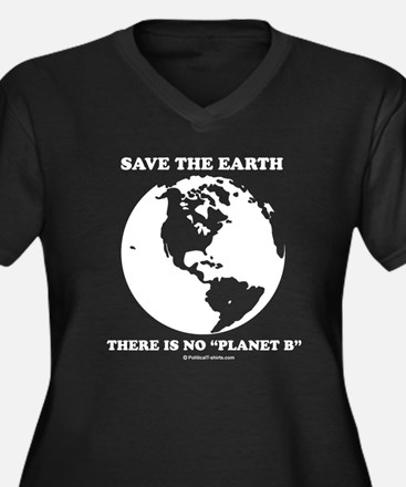 """Save the Earth, there is no """"Planet B"""" Women's Plu"""