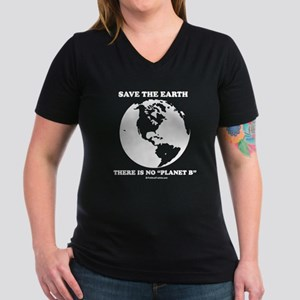 "Save the Earth, there is no ""Planet B"" Women's V-N"