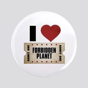 "I Heart Forbidden Planet Ticket 3.5"" Button"
