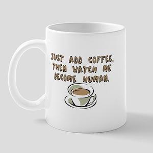 Just add coffee - Mug