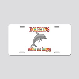 Dolphins Make Me Happy Aluminum License Plate