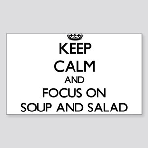 Keep Calm by focusing on Soup And Salad Sticker