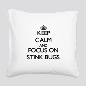 Keep Calm by focusing on Stin Square Canvas Pillow