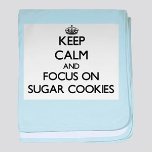Keep Calm by focusing on Sugar Cookie baby blanket