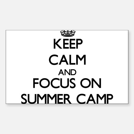 Keep Calm by focusing on Summer Camp Decal