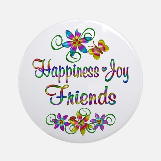 Happiness Joy Friends Ornament (Round)