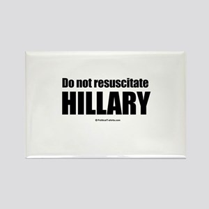 Do not resuscitate Hillary Rectangle Magnet