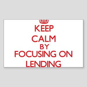 Keep Calm by focusing on Lending Sticker