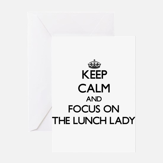 Keep Calm by focusing on The Lunch Greeting Cards