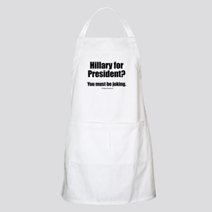 Hillary? You must be joking BBQ Apron