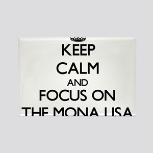 Keep Calm by focusing on The Mona Lisa Magnets
