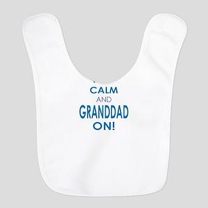 Keep Calm and Granddaddy On Bib