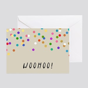 Confetti Woohoo Greeting Cards